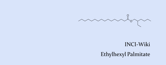 INCI Wiki_Ethylhexyl Palmitate_ed.png